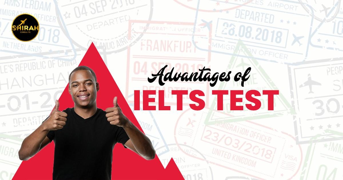 Advantages of IELTS Test
