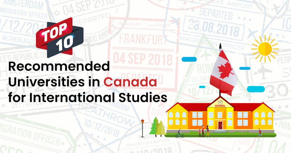 Top 10 Recommended Universities in Canada for International Studies