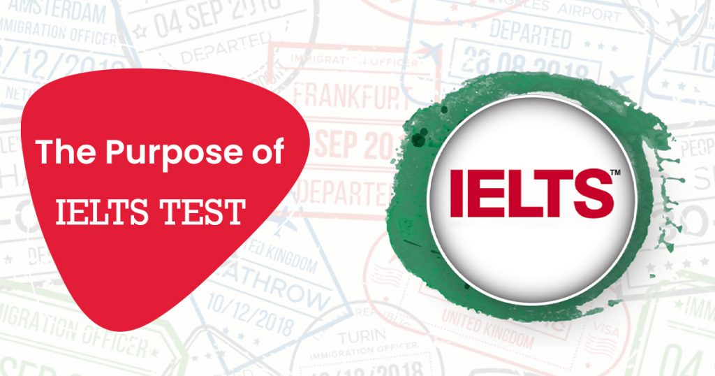 The Purpose of IELTS Test